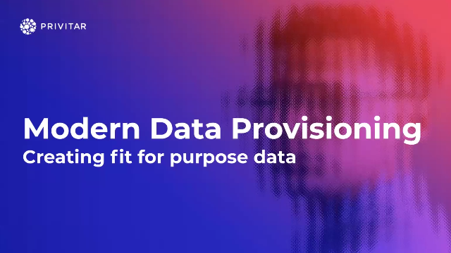 Modern Data Provisioning: Creating fit for purpose data