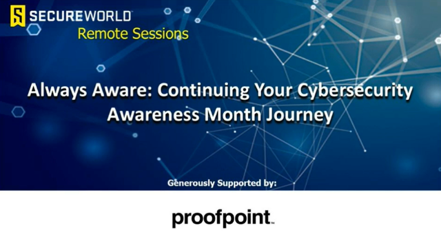 Always Aware: Continuing Your Cybersecurity Awareness Month Journey