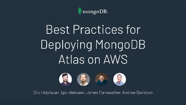 Best Practices for Deploying MongoDB Atlas on AWS