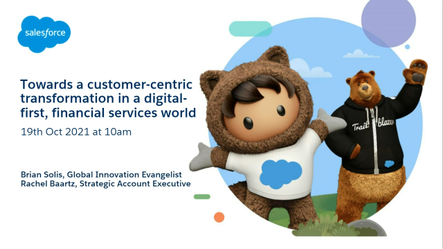 A customer-centric transformation in a digital-first, financial services world