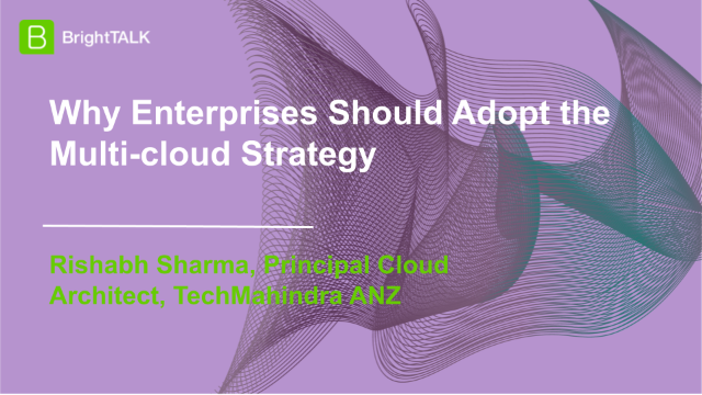 Why Enterprises Should Adopt the Multi-cloud Strategy