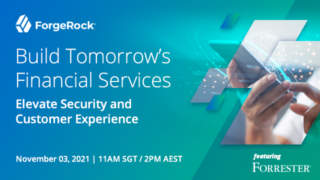 Build Tomorrow's Financial Services: Elevate Security and Customer Experience