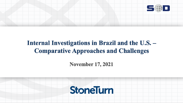 Internal Investigations in Brazil & the U.S.-Comparative Approaches & Challenges