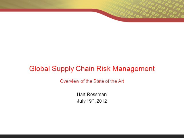 Global Supply Chain Risk Management: Overview of the State of the Art