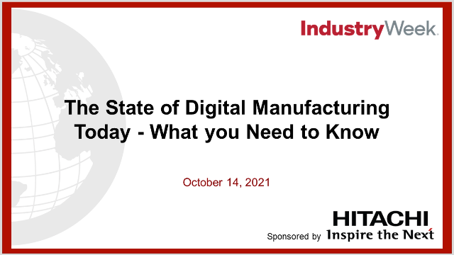The State of Digital Manufacturing Today - What you Need to Know