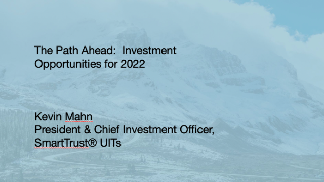 The Path Ahead:  Investment Opportunities for 2022