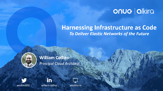 Harnessing Infrastructure as CodeTo Deliver Elastic Networks of the Future