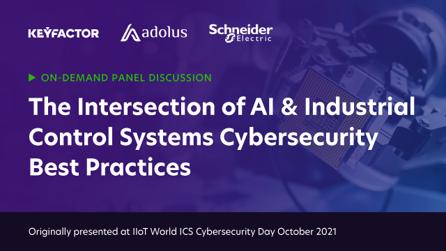 The Intersection of AI & Industrial Control Systems Cybersecurity Best Practices