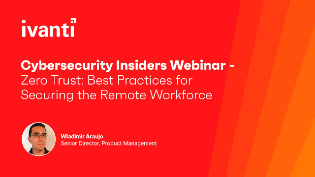 Zero Trust: Best Practices for Securing the Remote Workforce