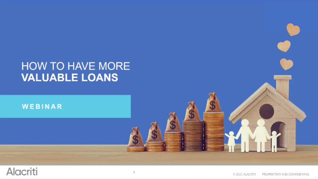 How to Have More Valuable Loans