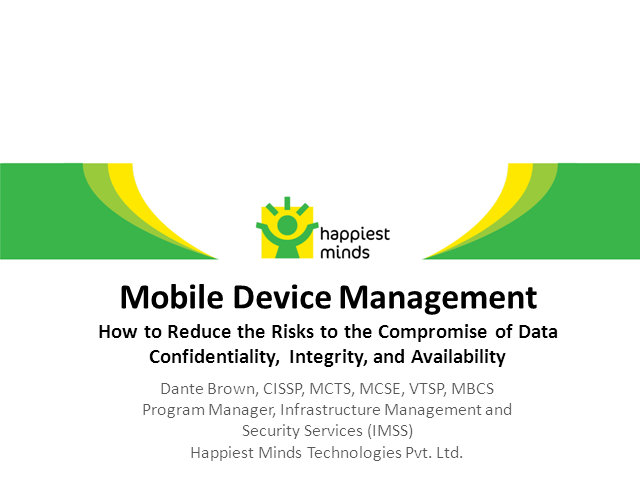 Mobile Device Management: Reducing Risks to Compromise Data Confidentiality