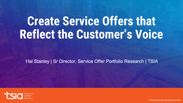 Create Service Offers that Reflect the Customer's Voice