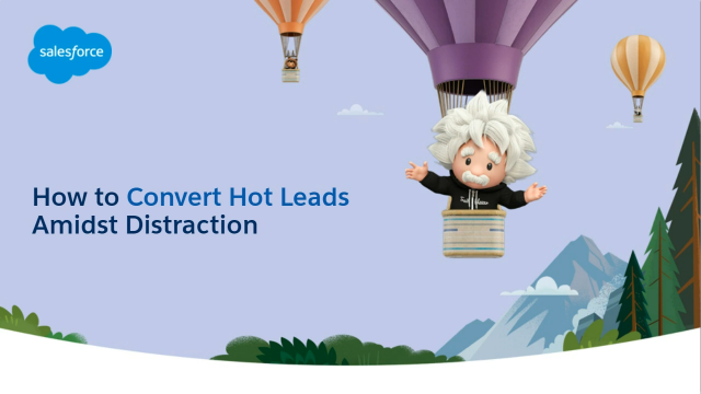 Master your Marketing: How to convert hot leads amidst distraction