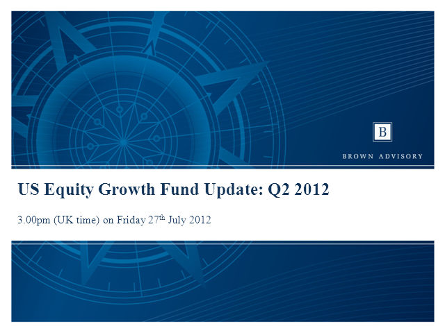 Brown Advisory US Equity Growth Fund: Q2 2012 Update