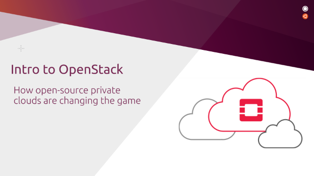 Intro to OpenStack: How open-source private clouds are changing the game