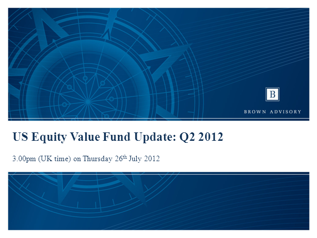 Brown Advisory US Equity Value Fund: Q2 2012 Update