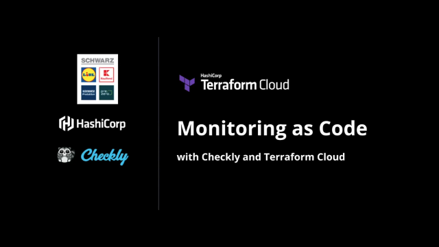Monitoring-as-Code with Terraform Cloud and Checkly