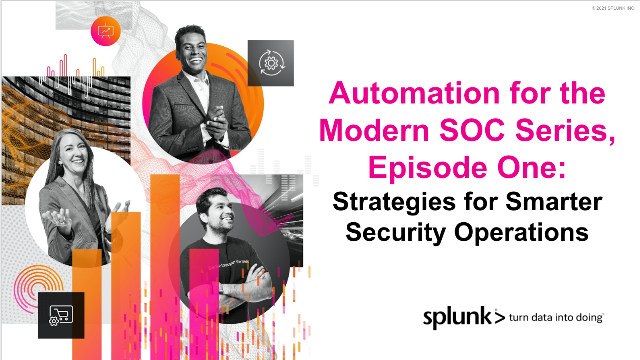 Automation for the Modern SOC Series: Strategies for Smarter Security Operations