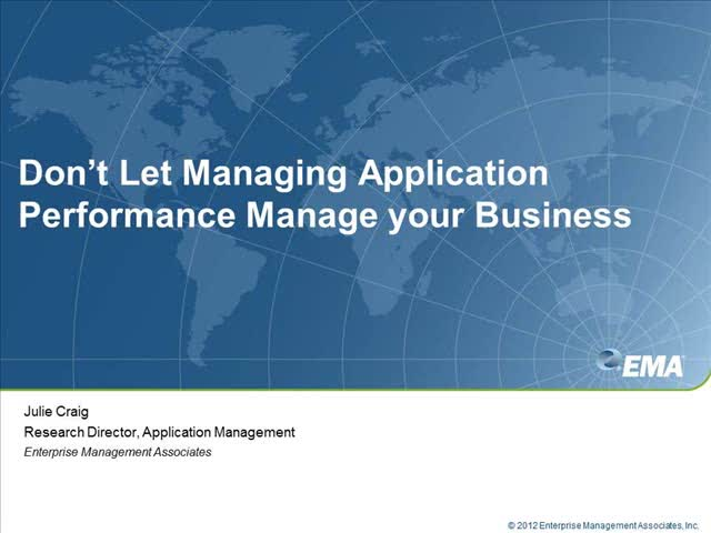 Don't Let Managing Application Performance Manage Your Business