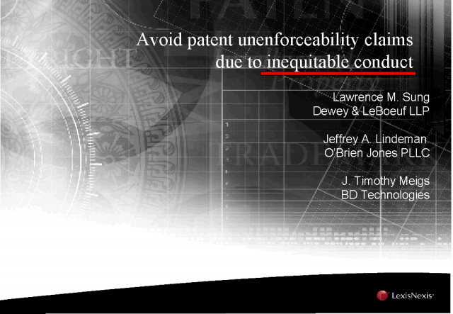 Avoid patent unenforceability claims due to inequitable conduct