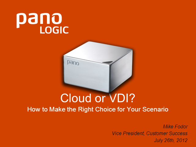 Pano System for Cloud or Pano System for VDI