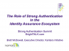 Role of Strong Authentication in the Identity Assurance Ecosystem