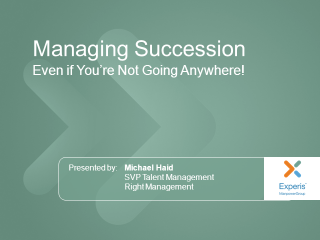 Managing Succession – Even if you're Not Going Anywhere
