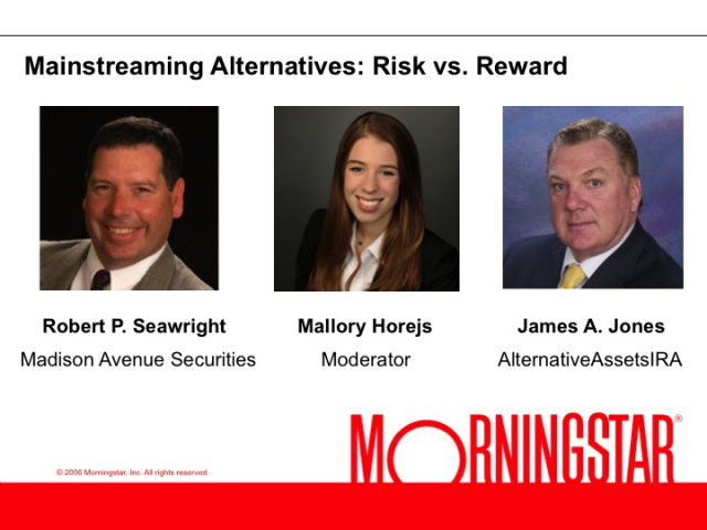Mainstreaming Alternatives: Risk vs. Reward