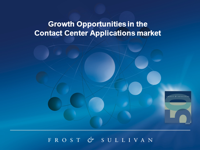 Growth Opportunities in the  Contact Center Applications Market