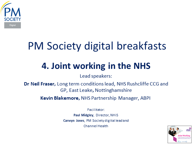 PM Society Digital Breakfast 4 - Joint Working in the NHS