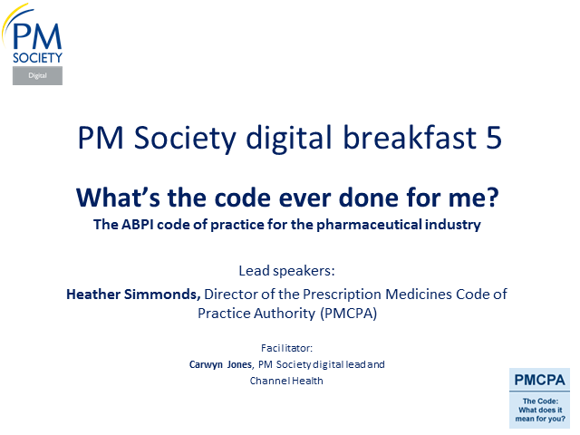 "Digital Breakfast 5 ""What's the code ever done for me?"" PMCPA, Heather Simmonds"