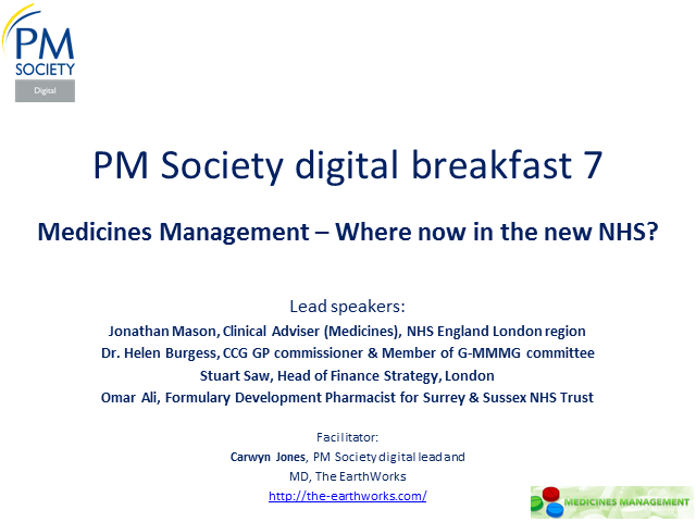 Digital Breakfast 7 - Medicines Management - where now in the new NHS?