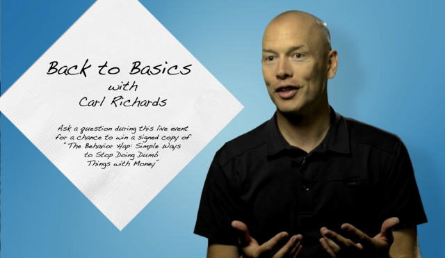 Video and Q&A: Back to Basics with Carl Richards