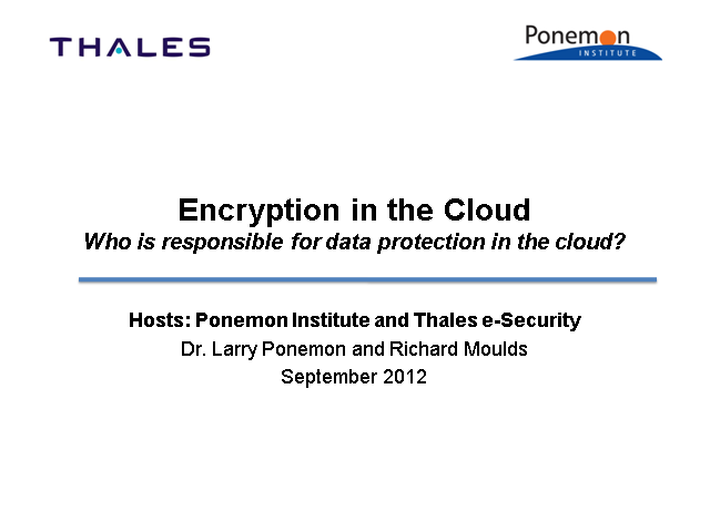 Encryption in the Cloud - Thales/Ponemon