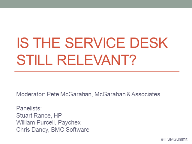 Is The Service Desk Still Relevant?