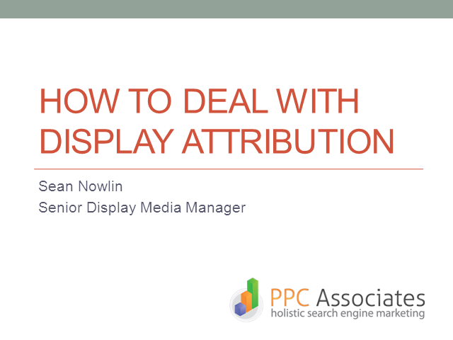 How To Deal With Display Attribution