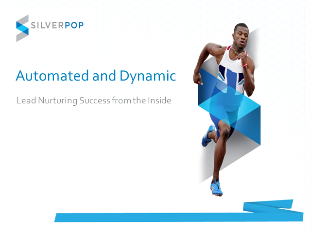 Automated and Dynamic: Lead Nurturing Success from the Inside