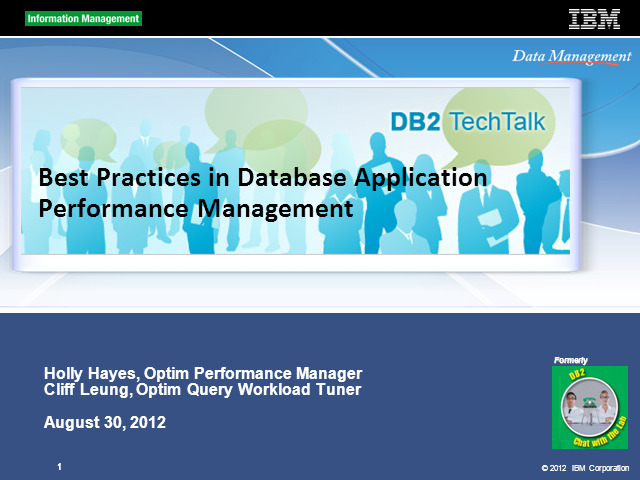 DB2 Tech Talk: Database Application Performance Management Best Practices
