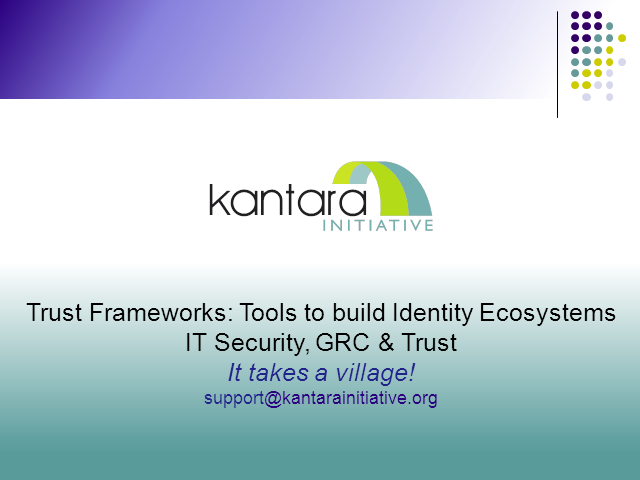 Trust Frameworks: Tools to Build Trusted Identity Ecosystems
