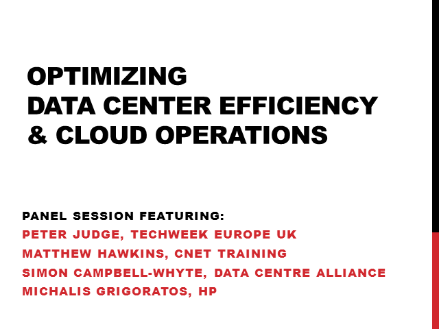Optimizing Data Center Efficiency & Cloud Operations - Expert Panel Session