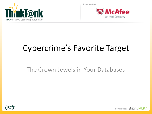 Cybercrime's Favorite Target - The Crown Jewels in Your Databases