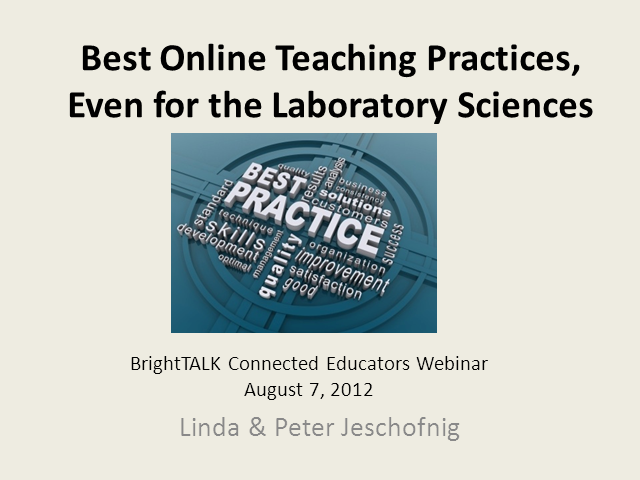 Best Online Teaching Practices, Even for the Laboratory Sciences
