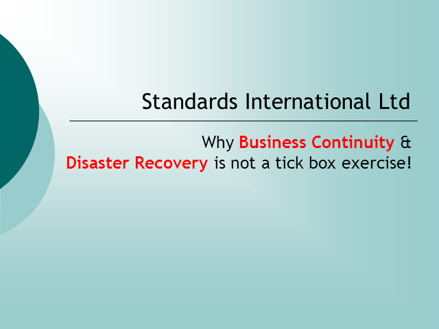 Why Business Continuity and Disaster Recovery Should Not Be a Tick Box Exercise