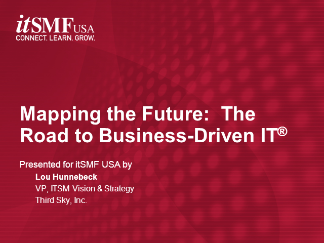 Mapping the Future:  The Road to Business-Driven IT