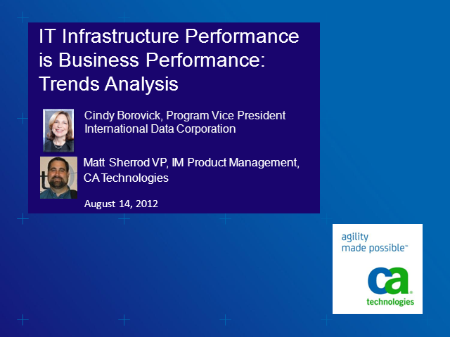 IT Infrastructure Performance is Business Performance: Trends Analysis