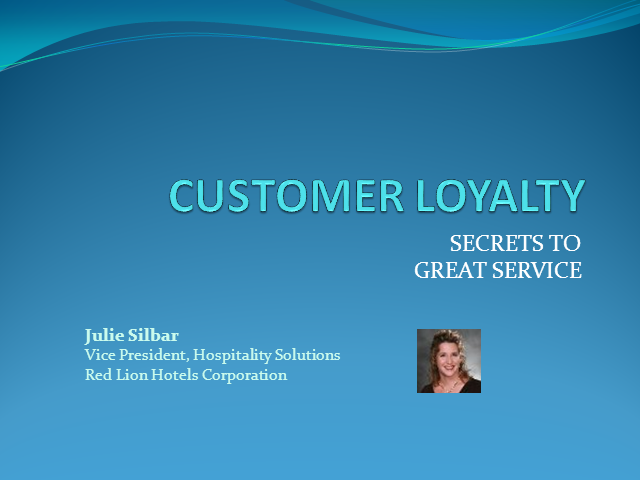 Customer Loyalty - Secrets to Great Service