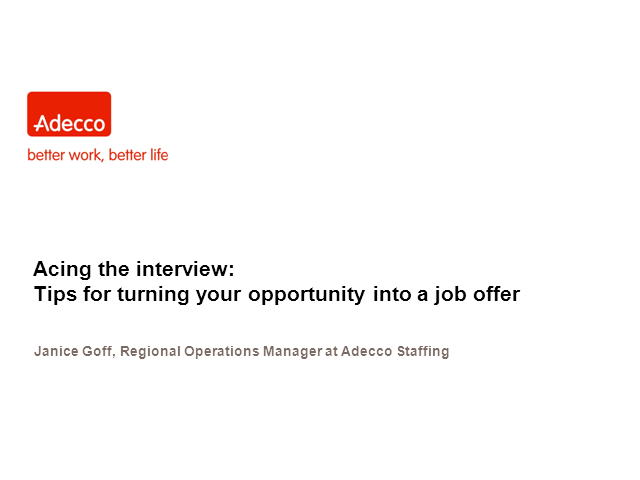 Acing the interview: Tips for turning your opportunity into a job offer