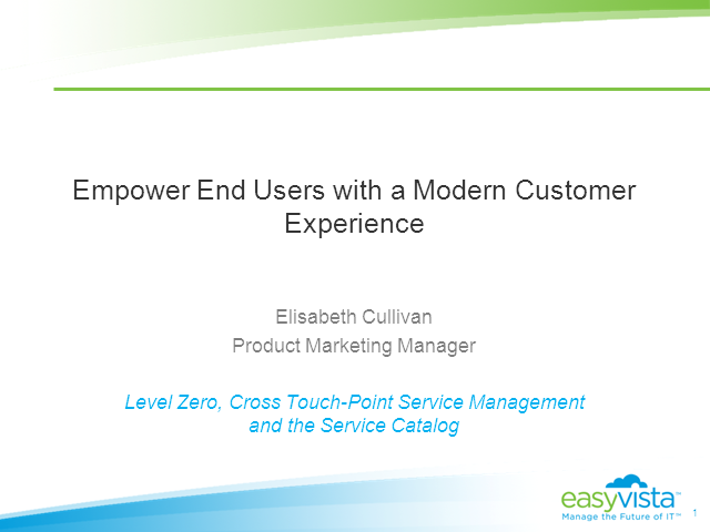 Empowering End Users with a Modern Customer Experience