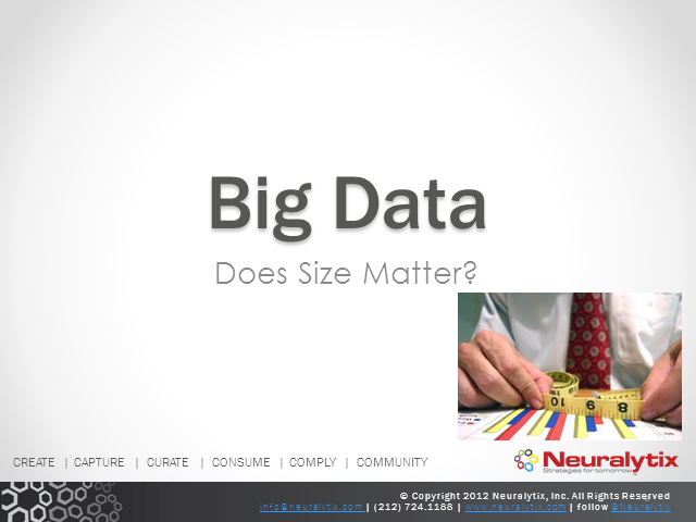 Big Data - Does Size Matter?