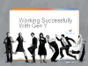 Working Successfully with Gen Y in Call Centers